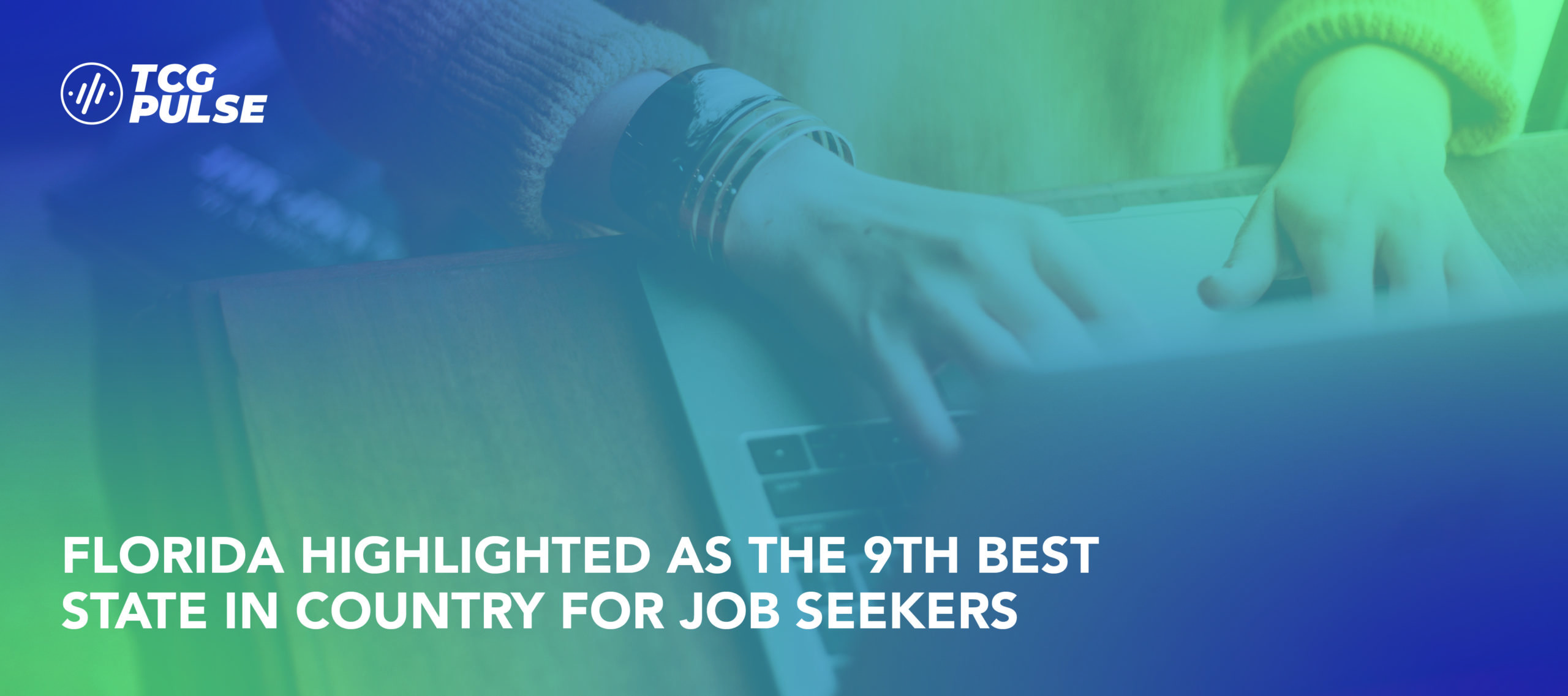 Florida highlighted as the 9th best state in country for Job Seekers